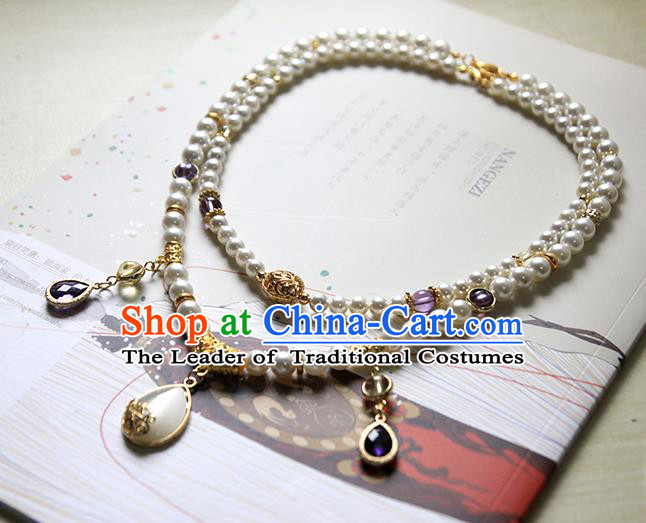 Top Grade Handmade Traditional China Accessories Necklace, Ancient Chinese Hanfu Pearl Chain for Women